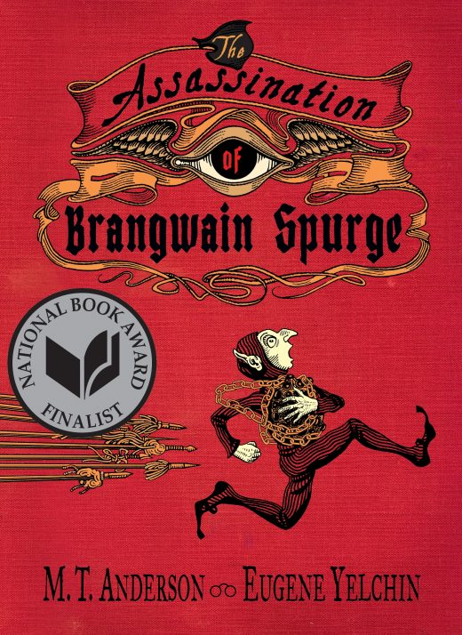 One of our recommended books for 2019 is The Assassination of Brangwain Spurge by MT Anderson