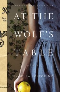 One of our recommended books is At the Wolf's Table by Rosella Postorino