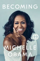 Becoming by Michelle Obama is one of our book group favorites for 2018.