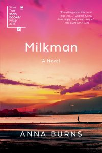 One of our recommended books is Milkman by Anna Burns