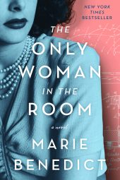 One of our recommended books for 2019 is Only Woman in the Room by Marie Benedict
