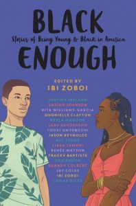 black enough by Ibi Zoboi