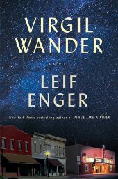 One of our best books for 2018 is Virgil Wander by Leif Enger