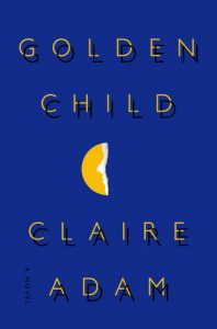 Golden Child by Claire Adam is a recommended book for 2019