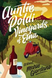 One of our recommended books for 2019 is Auntie Poldi and the Vineyards of Etna by Mario Giordano