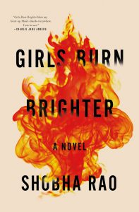 One of our recommended books for January 2019 is Girls Burn Brighter by Shobha Rao