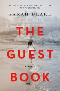 One of our recommended books for 2019 is The Guest Book by Sarah Blake