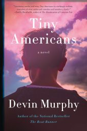 One of our recommended books for 2019 is Tiny Americans by Devin Murphy
