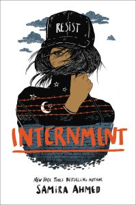 One of our Recommended Books for 2019 is Internment by Samira Ahmed