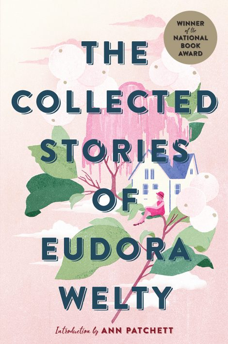 One of our recommended books for 2019 is Collected Stories of Eudora Welty