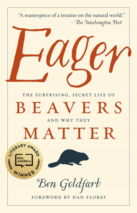 One of our recommended books for 2019 is Eager by Ben Goldfarb