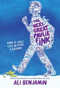 One of our recommended books for 2019 is The Next Great Paulie Fink by Ali Benjamin