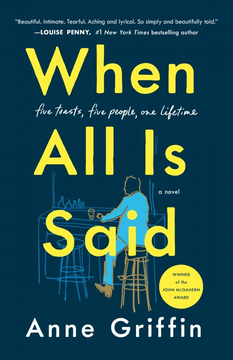 One of our recommended books for 2019 is When All Is Said by Anne Griffin