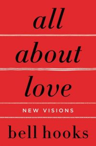 One of our recommended books for 2019 is all about love by bell hooks