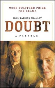 One of our recommended books is Doubt: A Parable