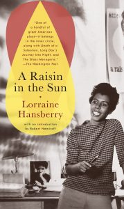 One of our recommended books is A Raisin in the Sun