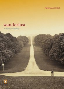 One of our recommended books for 2019 is Wanderlust by Rebecca Solnit