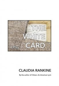 One of our recommended books is The White Card by Claudia Rankin