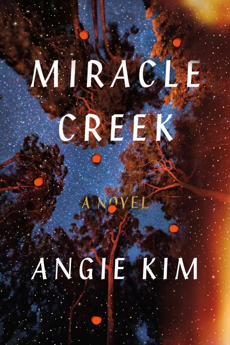 One of our recommended books for 2019 is Miracle Creek by Angie Kim