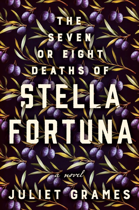 One of our recommended books for 2019 is The Seven or Eight Deaths of Stella Fortuna by Juliet Grames