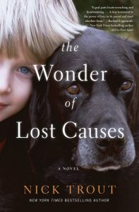 One of our recommended books for 2019 is The Wonder of Lost Causes by Nick Trout