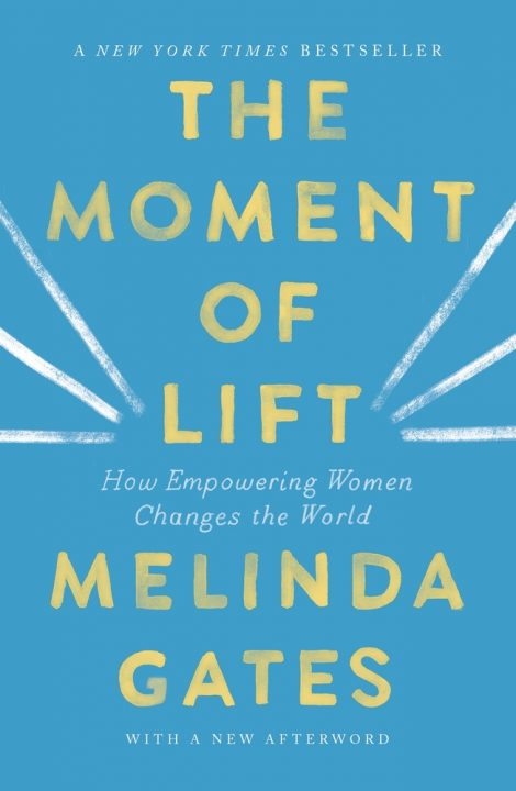 One of our recommended books for 2019 is The Moment of Lift by Melinda Gates