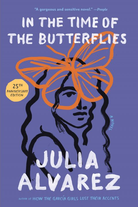 One of our recommended books for 2019 is In the Time of the Butterflies by Julia Alvarez