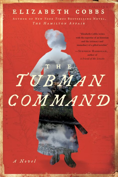 One of our recommended books for 2019 is The Tubman Command by Elizabeth Cobbs