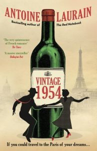 One of our recommended books for 2019 is Vintage 1954 by Antoine Laurain