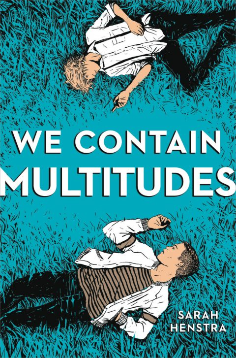 One of our recommended books for 2019 is We Contain Multitudes by Sarah Henstra