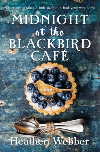 One of our recommended book is Midnight at the Blackbird Cafe by Heather Webber