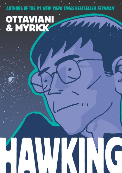 One of our recommended books for 2019 is Hawking by Jim Ottaviani, illustrated by Leland Myrick