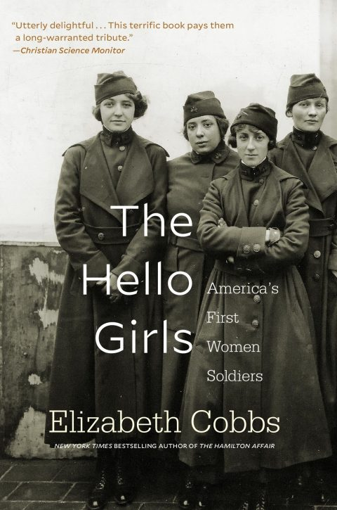 One of our recommended books for 2019 is The Hello Girls by Elizabeth Cobbs