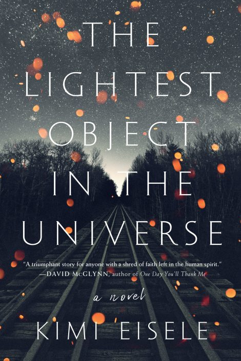 One of our recommended books for 2019 is The Lightest Object in the Universe by Kimi Eisele