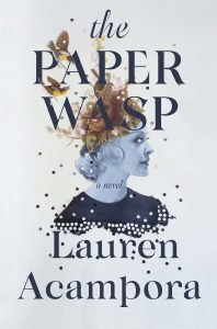 One of our recommended books for 1029 is The Paper Wasp by Lauren Acampora