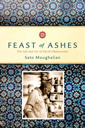 One of our recommended books for 2019 is Feast of Ashes by Sato Moughalian