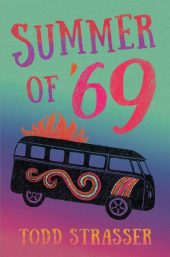 One of our recommended books for 2019 is Summer of '69