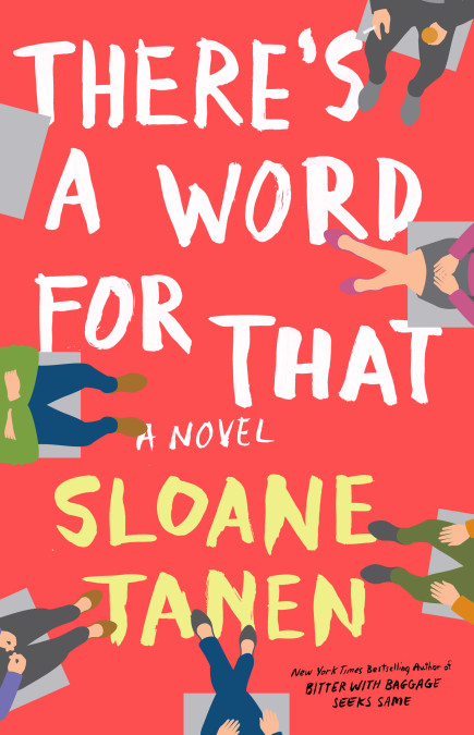 One of our recommended books for 2019 is There's a Word for That by Sloane Janen
