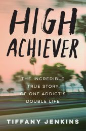 One of our recommended books for 2019 is High Achiever by Tiffany Jenkins