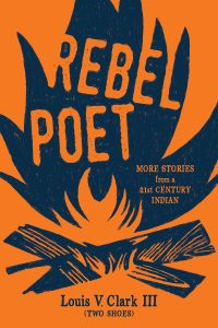 One of our recommended books for 2019 is Rebel Poet by Louis V. Clark (Two Shoes)