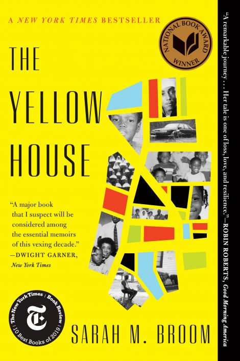 One of our recommended books is The Yellow House by Sarah Broom