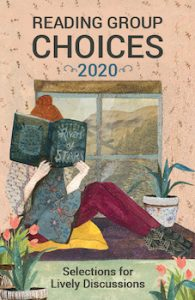 The Reading Group Choices 2020 guide lists the best book club books for discussion