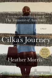 One of our recommended books for 2019 is Cilka's Journey by Heather Morris