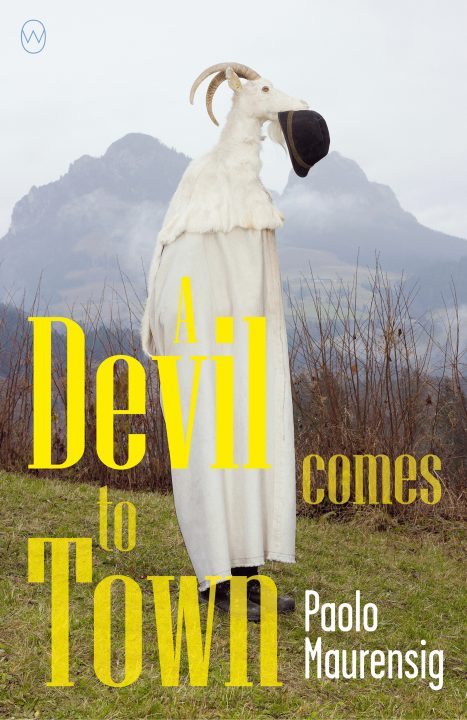 One of our recommended books for 2019 isA Devil Comes to Town by Paolo Maurensig