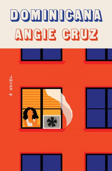 One of our recommended books for 2019 is Dominicana by Angie Cruz