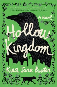 One of our recommended books for 2019 is Hollow Kingdom by Kira Jane Buxton