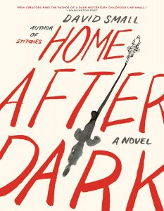 One of our recommended books for 2019 is Home After Dark by David Small