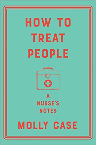 One of our recommended books for 2019 is How to Treat People by Molly Case