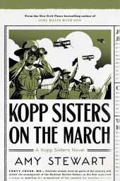 One of our recommended books is Kopp Sisters on the March by Amy Stewart
