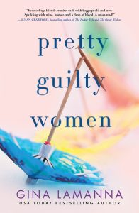 One of our recommended books for 2019 is Pretty Guilty Women by Gina LaManna